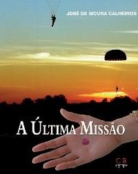 Visite a página do livro «A Última Missão»